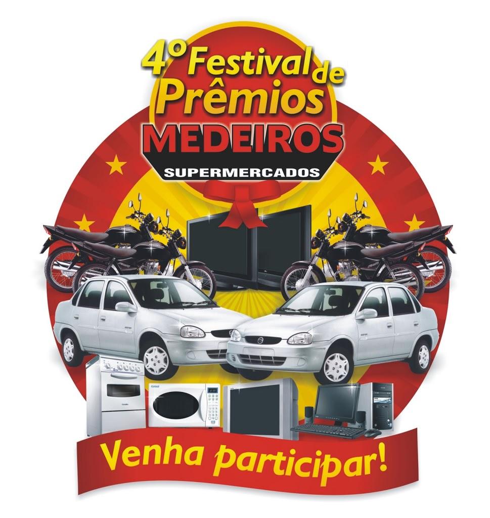 FINAL DA CAMPANHA 4.º FESTIVAL DE PRÊMIOS MEDEIROS SUPERMERCADOS